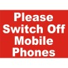 SIGN PLEASE SWITCH OFF MOBILE PHONES