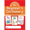 DICTIONARY MY BEGINNERS-LETTERS & SOUND
